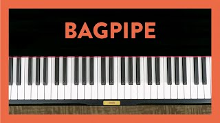 Bagpipe - Piano Lesson 71 - Hoffman Academy