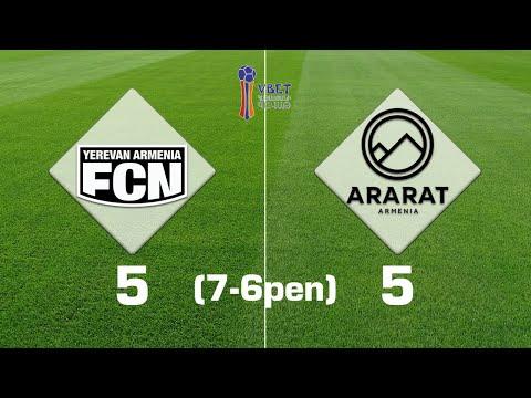 Noah - Ararat-Armenia 5:5 (7:6 Pen), Vbet Armenian Cup 2019/20