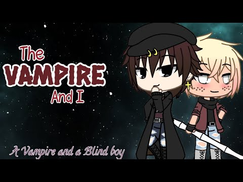 The Vampire and I | Vampire and a Blind boy | Gay Love Story (Original)