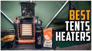 Best Tent Heaters 2020 - Top 5 Tent Heater Reviews