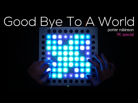 Porter Robinson - Goodbye To A World | Launchpad Performance