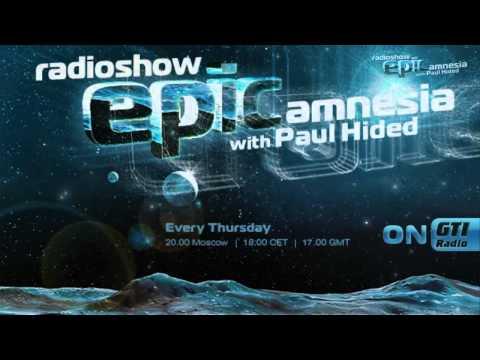 Paul Hided - Epic Amnesia Episode 003 (HD)