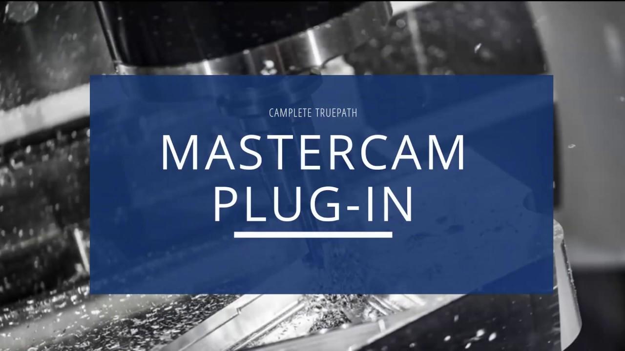 Mastercam 5-Axis Post Processor | CAMplete Solutions INC