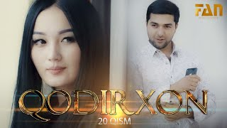 Qodirxon (milliy serial 20-qism) | Кодирхон (миллий сериал 20-кисм)