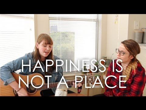 Happiness Is Not a Place (Cover) - The Wind and the Wave
