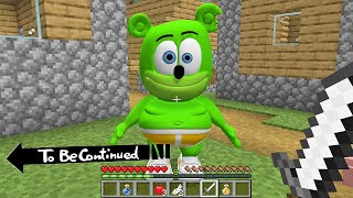 I FOUND realy GUMMY bear in MINECRAFT - To Be Continued