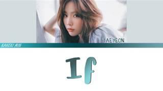 TaeYeon (태연) - 만약에 (IF)(쾌도홍길동 OST  HONG GILDONG OST) (COLOR CODED LYRICS HAN/ROM/ENG)