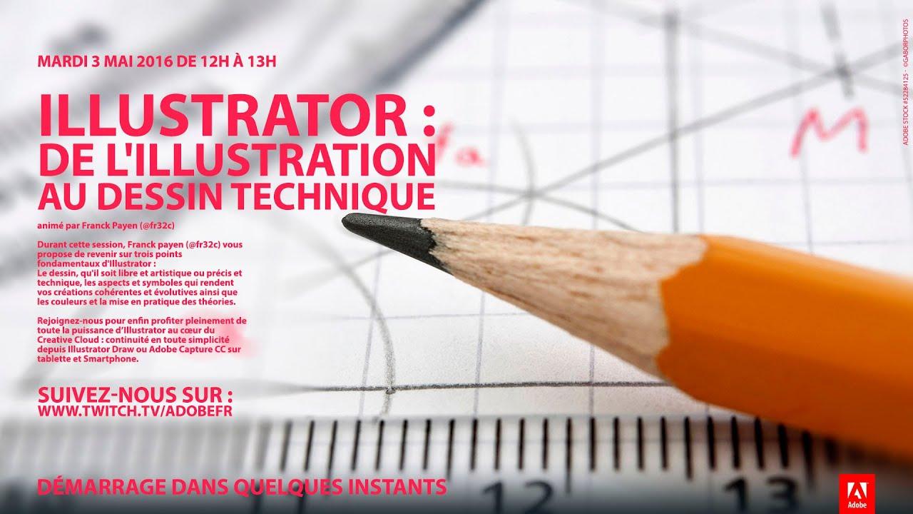 Tutoriel Illustrator De L Illustration Au Dessin Technique Adobe France