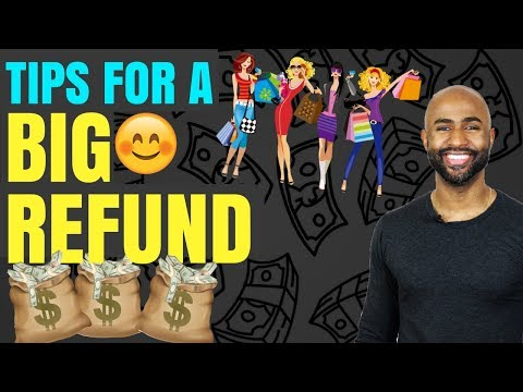 Top Five Tips To Maximize Your 2018 Tax Refund