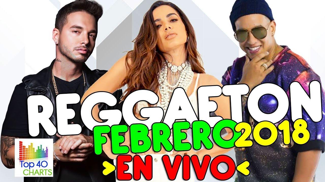 Reggaeton 2018 Reggaeton Mix En Vivo Lo Mas Nuevo J Balvin Enrique Iglesias Ozuna Maluma Youtube