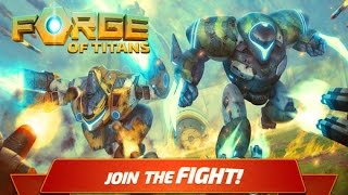 Forge of Titans: Mech Wars (Android Ios) - обзор, летсплей, геймплей