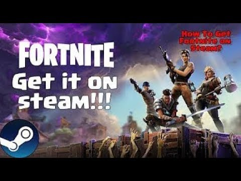 How To Play Fortnite On Steam!!!!!