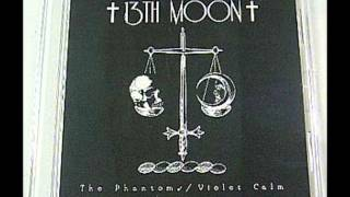 13th Moon   Violet Calm