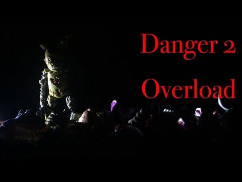 Fnaf Music Video: Danger 2 Overload 100 Subs Special Part 1 (WARNING: FLASHING LIGHTS!!!)