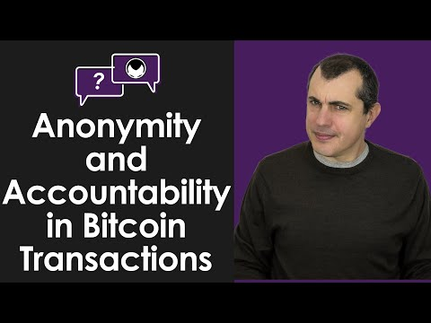 Bitcoin Q&A: Can You Have Both Anonymity and Accountability in Bitcoin Transactions?