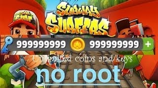 How to get Unlimited coin & keys in Subway Surfer Game [No Root]
