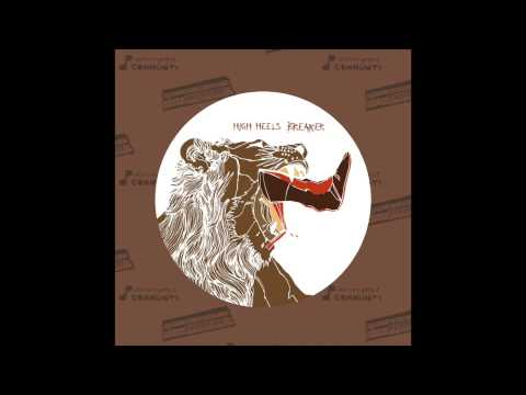 High Heels Breaker - Come Easy feat. Sarah Palin (Dave Aju Remix)