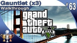 GTA 5 - ALL 3 Gauntlet locations - Walkthrough Part 63 - Gauntlets with Maps (Grand Theft Auto V)
