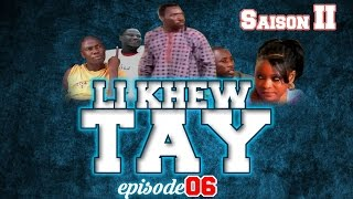 Série Li Khew Tay - Saison 2 - Épisode 06