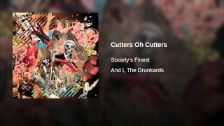 Play Cutters, Oh Cutters