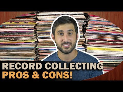 HUGE Record Collection: Pros and Cons