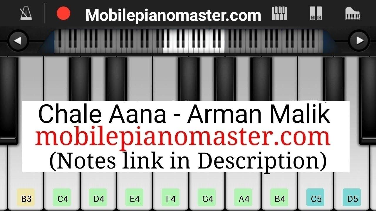 Chale Aana Piano Piano Notes Arman Malik Mobile Piano Perfect Piano Piano Hindi Song Piano Music Youtube You can also watch video piano. chale aana piano piano notes arman malik mobile piano perfect piano piano hindi song piano music