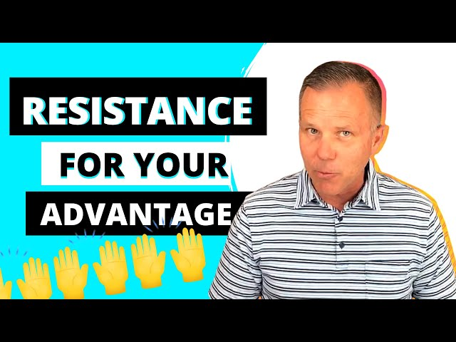 Episode 10 | Using Resistance As An Advantage | Leadership in a Nutshell