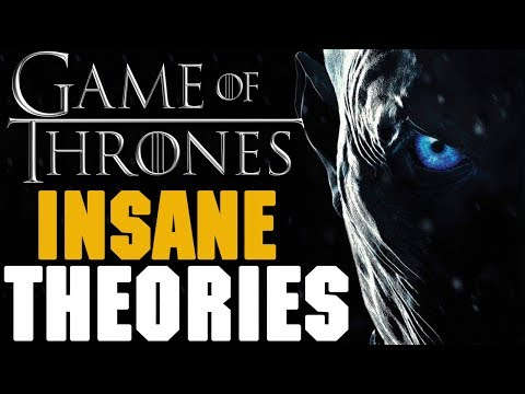 Game of Thrones Theories  Top 5 Insane & Ridiculous Theories Game of Thrones