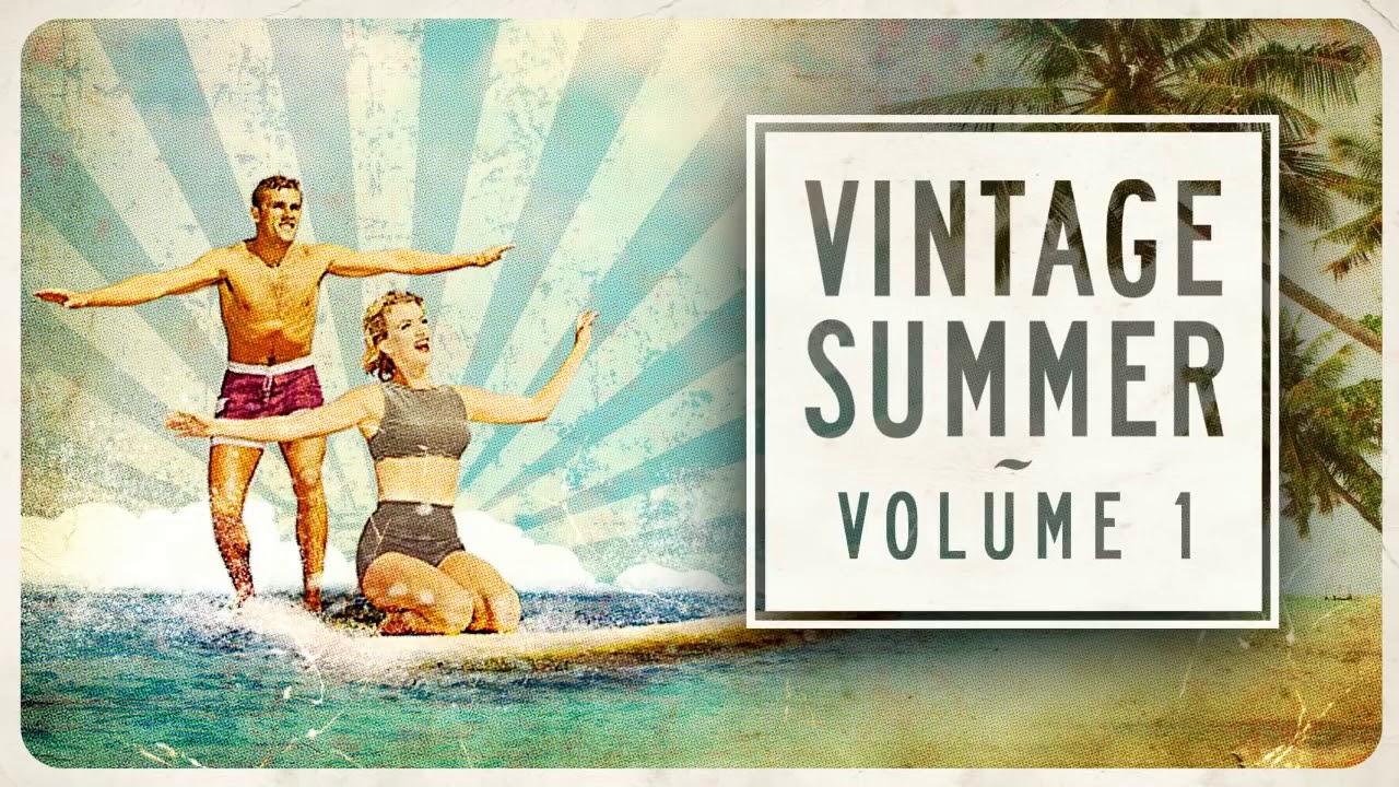Download Vintage Summer - Official Playlist 2020