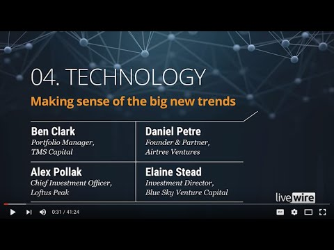 Panel 4: Technology - Making sense of the big new trends