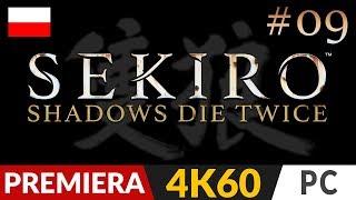 Sekiro Shadows Die Twice PL  #9 (odc.9)  Siedem Włóczni Tamagotchi | Gameplay po polsku 4K