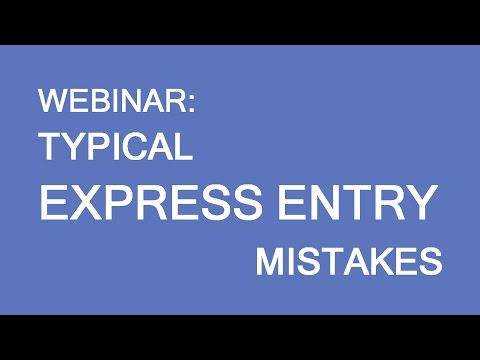 Express Entry. Typical mistakes and how to avoid them