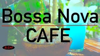 Cafe Music for study,work,Relax - Bossa Nova Instrumental Music