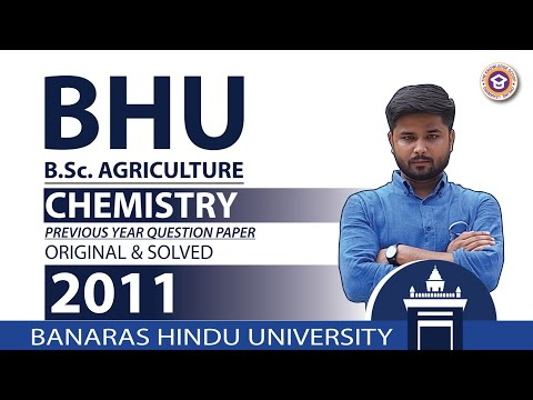 BHU B.Sc. Agriculture - Chemistry 2011 from BHU previous year paper | Only Chemistry |