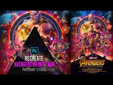 Avengers Infinity War Poster- Photoshop CC Tutorial - How To Recreate It, Digital Art