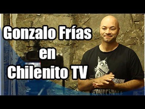 Chilenito TV con Gonzalo Frías