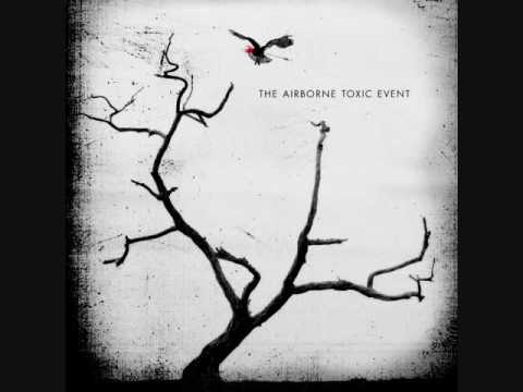 The Airborne Toxic Event- Sometime Around Midnight