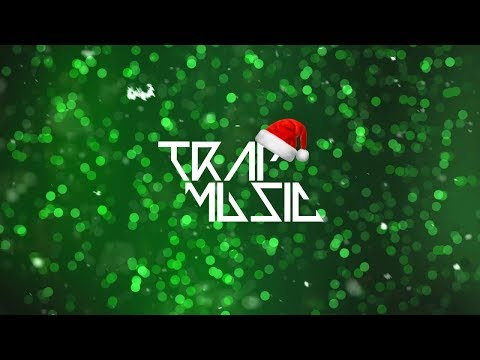 Have A Holly Jolly Christmas Trap Remix | [1 Hour Version]