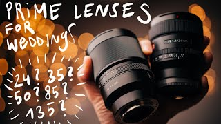 Best prime lenses for weddings - focal length comparison on Sony A1