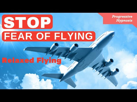 STOP Fear of Flying Hypnosis - Relaxed Flying | Overcome Flying Phobia | Progressive Hypnosis