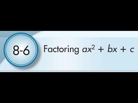 8-6 Factoring Ax2+bx+c