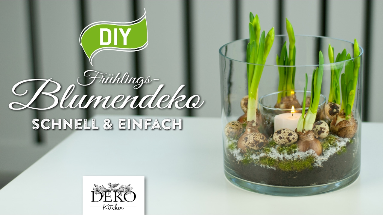 Diy fr hlings blumendeko schnell einfach how to deko kitchen youtube - Youtube deko kitchen ...