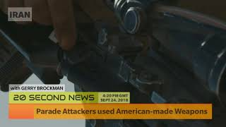 Parade Attackers used American-made Weapons - Iran Breaking News Today