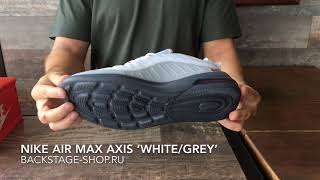 Nike Air Max Axis White Grey