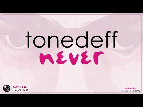 "Tonedeff - ""Never"" - Glutton [EP] (4/5)"