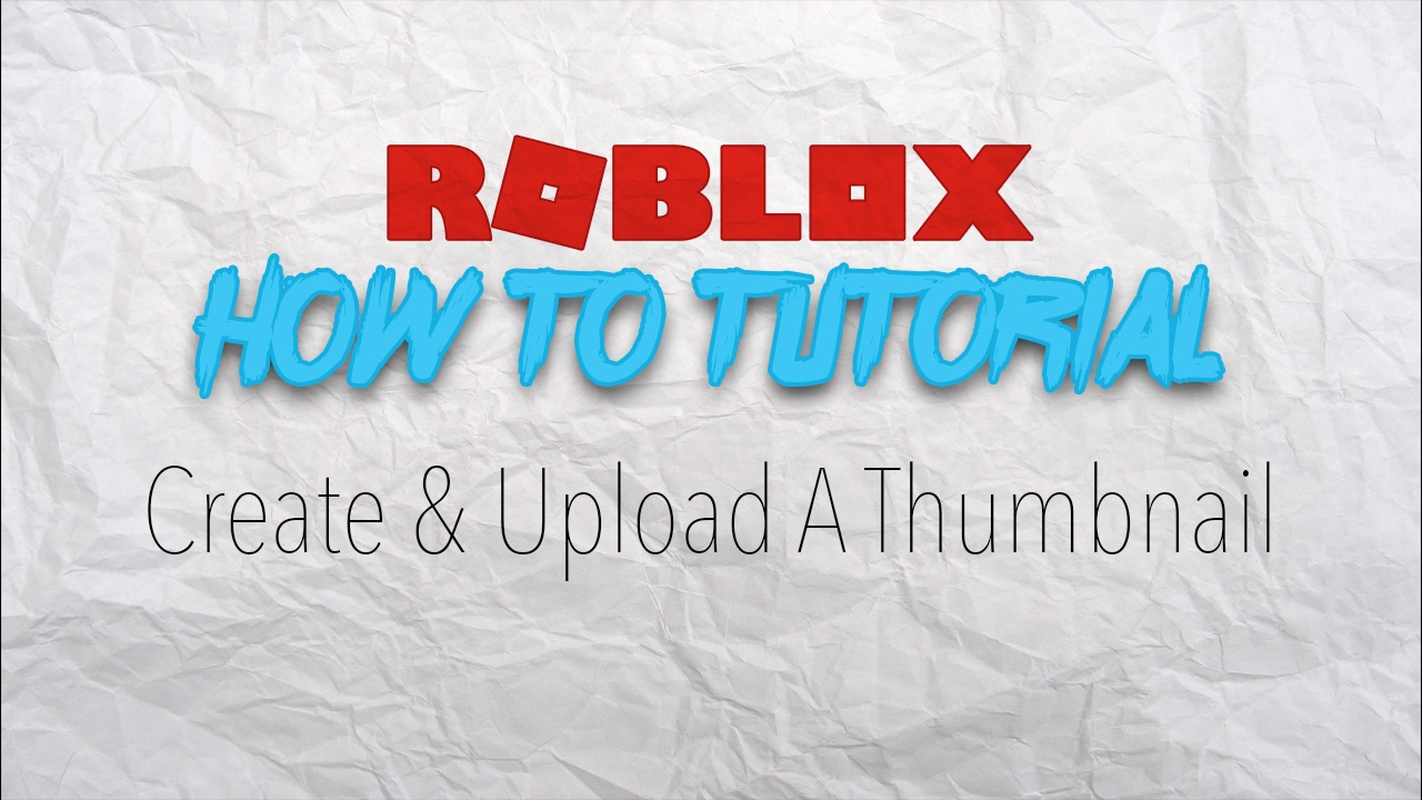 Roblox Outdated Read Description How To Add Thumbnails To