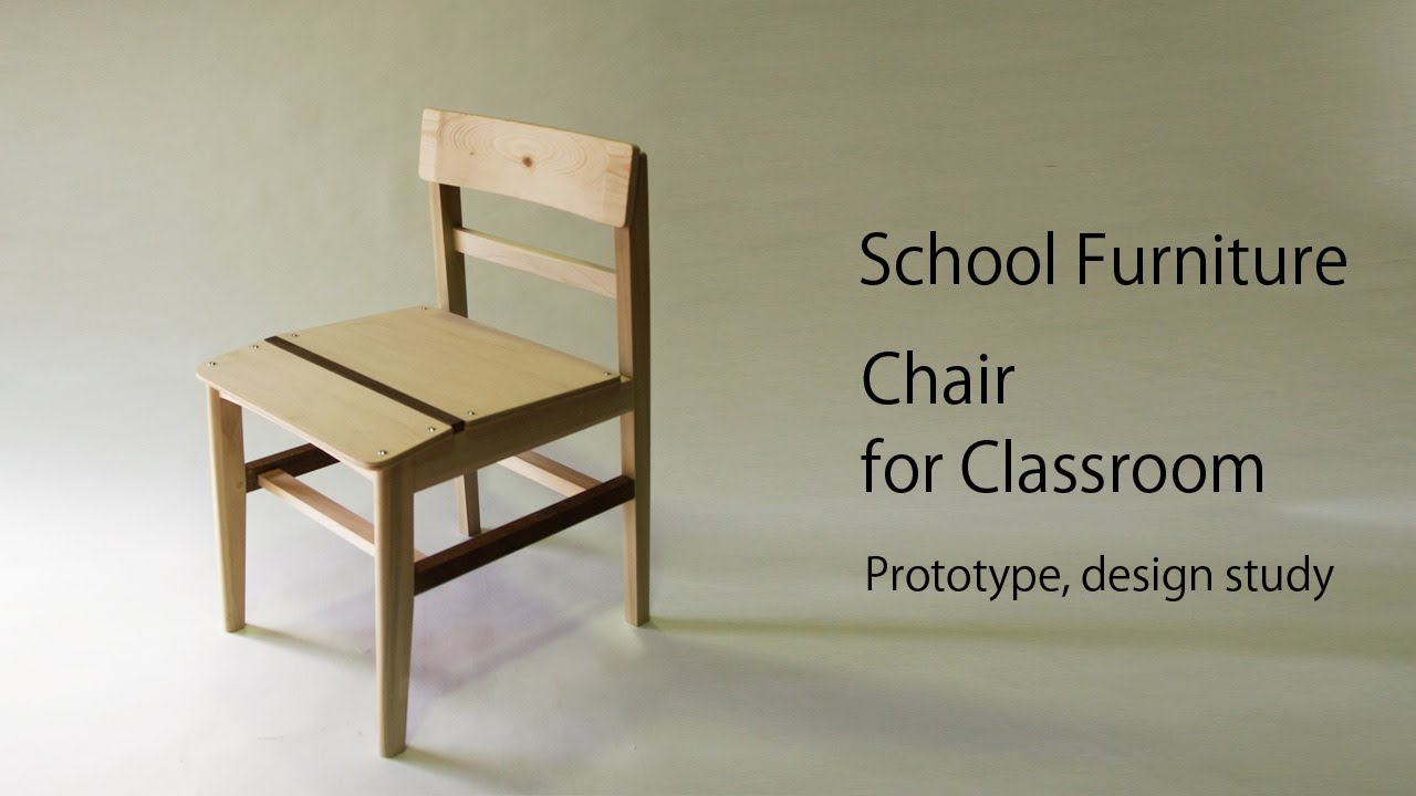 003 School Furniture / Chair 学校椅子 Design Prototype Part1   YouTube