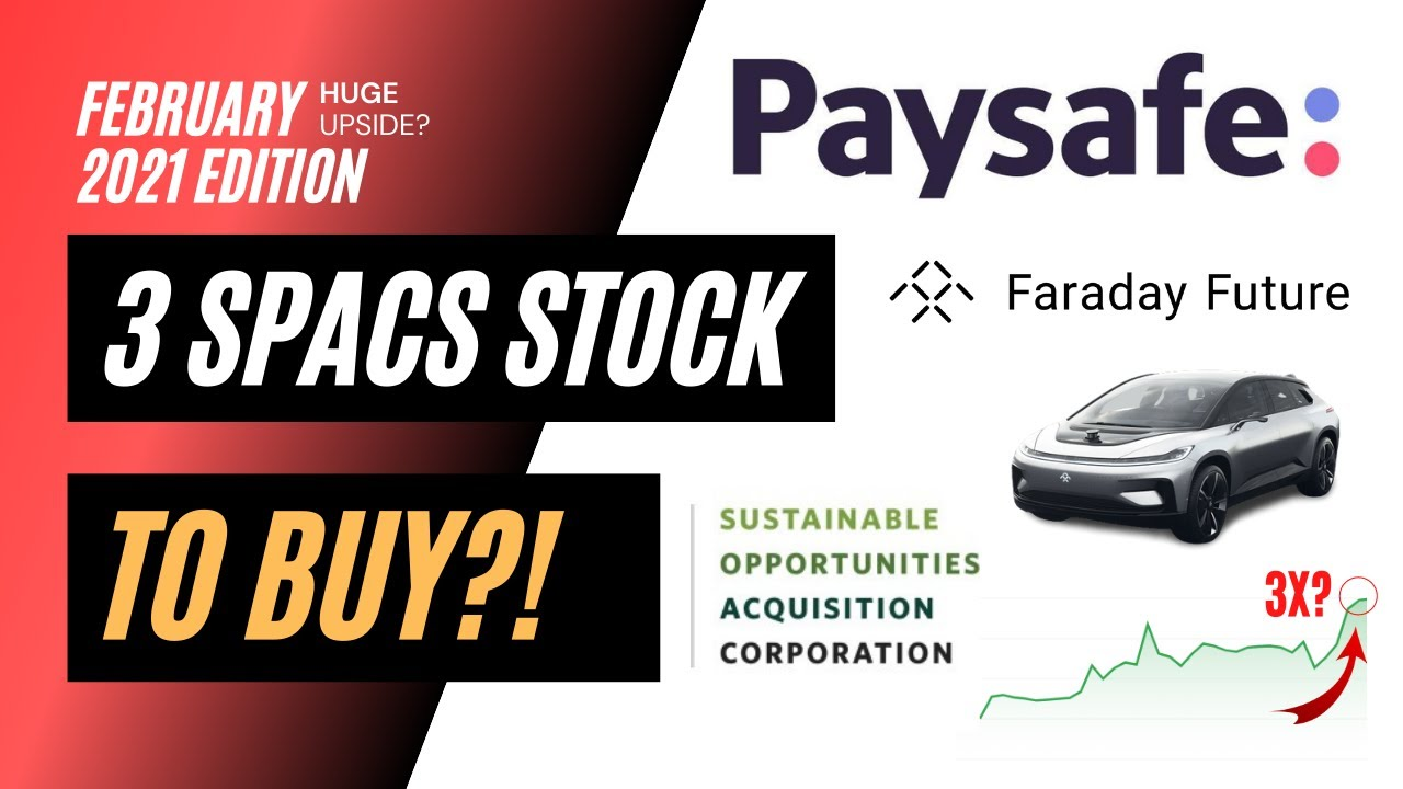 Download 3 TOP SPAC Stocks to Buy NOW in February 2021 for HUGE GAINS?