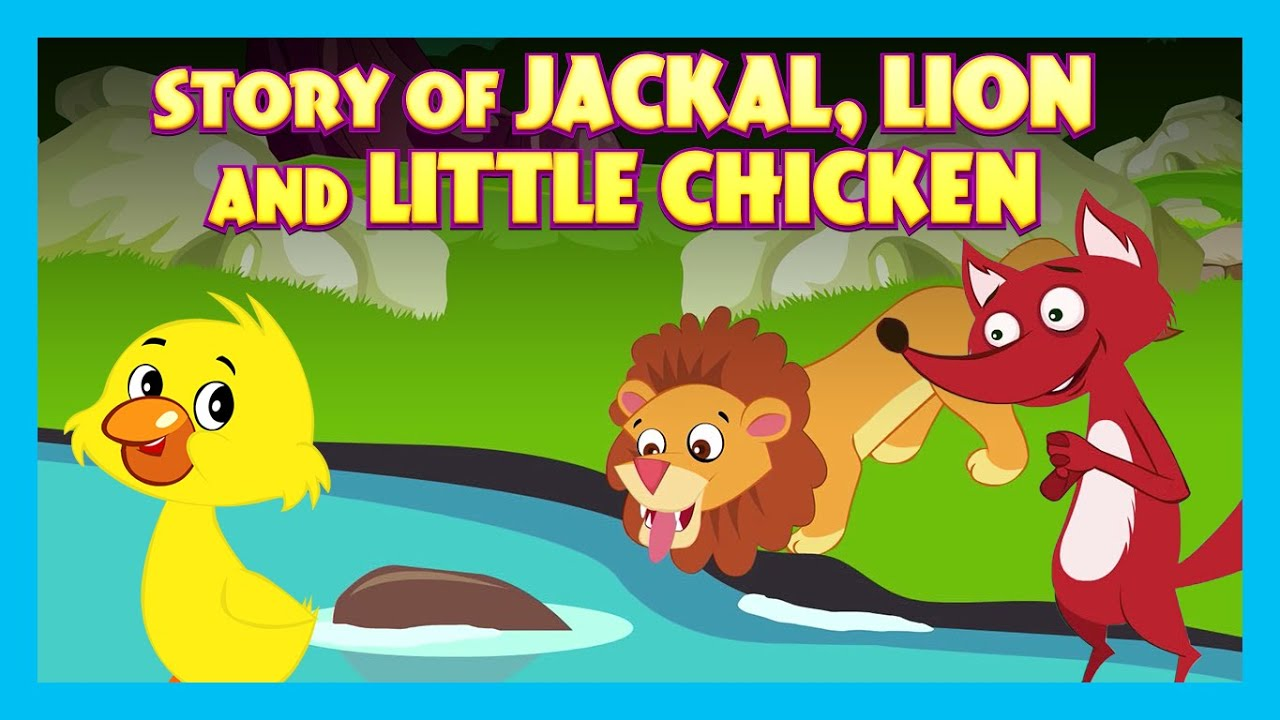 Story Of Jackal, Lion And  Little Chicken   Animated Stories For Kids   Tia And Tofu Storytelling