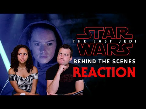 Star Wars: The Last Jedi Behind the Scenes REACTIONS